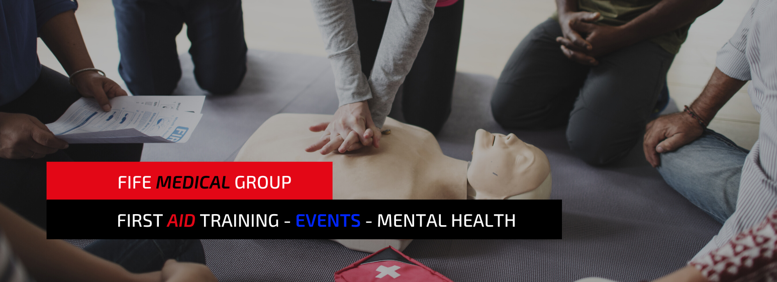 Fife Medical Group | First Aid Training | Sporting Events Cover | Mental Health Training